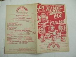 PLAINE MA PLAINE TINO ROSSI PAROLES FRANCAISES FRANCIS BLANCHE MUSIQUE DE LEON KNIPPER 1945 - Partitions Musicales Anciennes