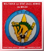 SUPER PIN'S MILITARIA : La STAT - LE CHOIX Des ARMES, Section Technique De L'Armée De Terre, Armes De Melée Diamètre 2,2 - Army