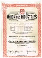 Ancien Titre - Union Des Industries - Société Anonyme - - Industrie