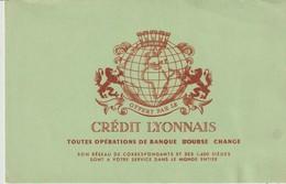 BUVARD - CRÉDIT LYONNAIS - TOUTES OPÉRATIONS DE BANQUE - BOURSE - CHANGE - SON RÉSEAU DE CORRESPONDANTS ET SES 1 400 SIE - Bank & Versicherung
