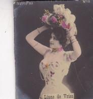 LIANE DE VRIES. COLORISE. CARD TARJETA COLECCIONABLE TABACO. CIRCA 1915 SIZE 4.5x5.5cm - BLEUP - Berühmtheiten