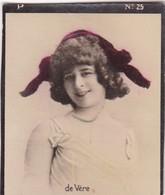 DE VERE. COLORISE. CARD TARJETA COLECCIONABLE TABACO. CIRCA 1915 SIZE 4.5x5.5cm - BLEUP - Berühmtheiten