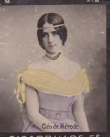 CLEO DE MERODE. COLORISE. CARD TARJETA COLECCIONABLE TABACO. CIRCA 1915 SIZE 4.5x5.5cm - BLEUP - Famous People