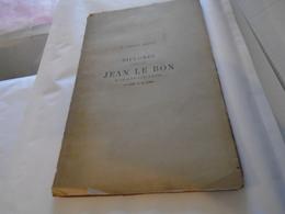 DIPLOMES DONNES PAR JEAN LE BON A CHALON-SUR-SAONE EN 1362 ET EN 1363  J.-LOUIS BAZIN 1891/ Saône-et-Loire, Bourgogne - Bourgogne