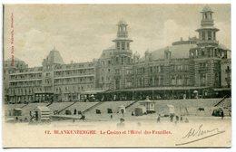CPA - Carte Postale - Belgique - Blankenberghe - Le Casino Et L'Hôtel Des Familles - 1901 (B9000) - Blankenberge