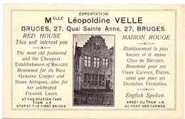 Briefkaart Reclamekaart - Pub Reclame - Maison Rouge - Melle Léopoldine Velle  - Brugge Bruges - Publicité
