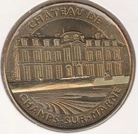MONNAIE DE PARIS 77 CHAMPS SUR MARNE Château De Champs Sur Marne - 2013 - Monnaie De Paris