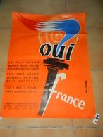AFFICHE POLITIQUE OUI FRANCE POUR LE SOUTIEN DE L'ACTION DU GENERAL DE GAULLE 1958 ? ILLUSTRATION TONI J MELLA - Manifesti