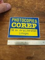Sticker Autocollant Ancien - Photocopies Corep - Limoges - Autocollants