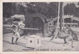 """PS / CIRQUE . MARTHA La Corse Et Le Lion """"SPY"""" ( Rare ) Phot. Henri MANUEL - Circus"""