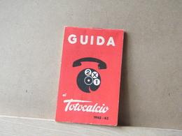MONDOSORPRESA, GUIDA TOTOCALCIO, ANNO 1962-1963 - Soccer