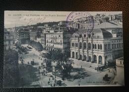 Carte Postale ALGER Le Théâtre Et La Place Bresson Tampon 19ème Bataillon Du Génie 1917 - Alger