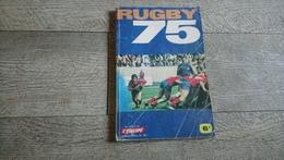 Rugby 1975 Les Cahiers De L'équipe N°55 Sport Clubs Photos Des équipes Joueurs - Rugby
