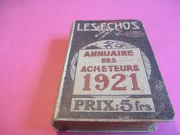 Annuaire Des Acheteurs 1921/ LES ECHOS / La Grande Revue Commerciale Française/ 1921     CAL436 - Annuaires Téléphoniques