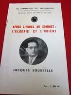 JUIN 1960 BROCHURE APRÈS L'ÉCHEC DU SOMMET L'ALGÉRIE & L'ORIENT CONFÉRENCE AMBASSADEURS PRONONCÉE PAR JACQUES SOUSTELLE - Historische Dokumente