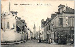 27 - EVREUX -- La Rue Des Lombards - Evreux