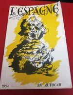 Guía Turística 1953 ESPAÑA TANGER BALEARES EN AUTOBÚS PULLMAN 19 DÍAS SAN SEBASTIAN-BURGOS-MADRID-ESCORIAL-TOLEDO-CORDOB - Folletos Turísticos