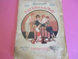 Almanach Du Petit Echo De La Mode/ Le Grand Almanach Du Foyer Et De La Famille Française/  1928              LIV163 - Fashion