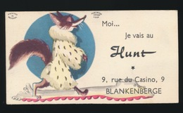 BLANKENBERGE   NAAMKAARTJE  - MOI ... JE VAIS AU HUNT - 9 RUE DU CASINO - Blankenberge
