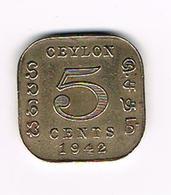 // CEYLON  5 CENTS  1942 - Sri Lanka