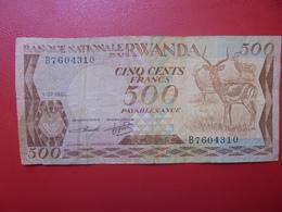 RWANDA 500 FRANCS 1981 CIRCULER (B.4) - Rwanda
