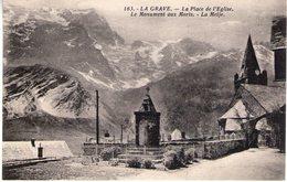 05. La Grave. La Place De L'église. Le Monument Aux Morts. La Meije - Autres Communes