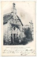 05 - Chapelle Des Petettes (Poupées), à L'AUBERIC, Près Saint-Bonnet - 1902 - Autres Communes