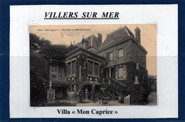 14 - VILLERS SUR MER- Villa - Mon Caprice - Villers Sur Mer