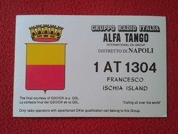 POSTAL POST CARD QSL RADIOAFICIONADOS RADIO AMATEUR GRUPPO ALFA TANGO ITALIA DISTRETTO DI NAPOLI NÁPOLES CAMPANIA ITALY - Cartes QSL