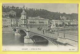 * Dinant (Namur - Namen - La Wallonie) * (ND Phot, Nr 7) Hotel Des Postes, Quai, Canal, Pont, Bridge, Carrosse, Cheval - Dinant