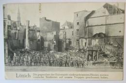 Belgien Lüttich, Abgebrannte Häuser Bei Der Universität, 1914 (32041) - Weltkrieg 1914-18