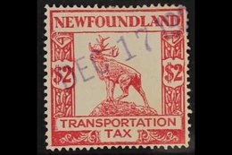 "REVENUE - TRANSPORTATION TAX  1927 $2 Red Transportation Tax ""Caribou"" Revenue, No Wmk, Perf 14 X 14, Barefoot 2, (Van D - Newfoundland And Labrador"