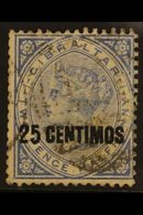 """1889 VARIETY.  25c On 2½d Bright Blue """"BROKEN N"""" Variety, SG 18b, Fine Used For More Images, Please Visit Http://www.san - Gibraltar"""