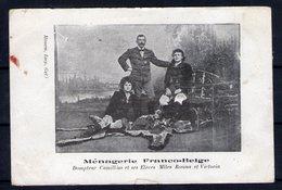 Ménagerie Franco-belge. Dompteur Camillius Et Ses élèves. Déchirures En Bas Au Centre - Artistes