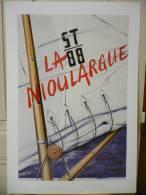 KLASEN Peter. La Nioulargue Saint Tropez 88 (voile Et Mât). Affiche De Galerie, 1988,  Parfaitement Neuve. - Unclassified