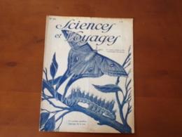 """Revue """" Sciences Et Voyages """" N°414, Août  1927, """" Ce Curieux Papillon Fabrique De La Soie """" - 1900 - 1949"""