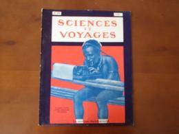 """Revue """" Sciences Et Voyages """" N°413, Juillet  1927, """" Le Sauvage Dactylographe """" - 1900 - 1949"""