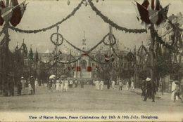 China, HONG KONG, Peace Celebration Days, Statue Square (1910s) Hand Tinted Postcard - China (Hong Kong)