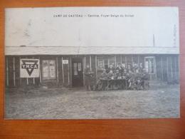 CPA - Casteau - Camp De Casteau - Cantine - Foyer Belge Du Soldat - YMCA - Soignies