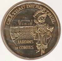 MONNAIE DE PARIS 78 CHEVREUSE Château De Breteuil - Le Chat Botté - 2011 - Monnaie De Paris