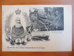 CPA - Souvenir De L'Etat Indépendant Du Congo - Leopold II - Chemin De Fer - Steamer Leopoldville - Congo Belga - Altri
