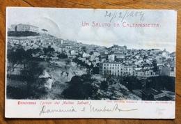 AMBULANTE  GIRGENTI - S CATERINA * 20 DIC 04   CARTOLINA UN SALUTO DA CALTANISETTA  PANORAMA PRESO DA MOLINO SALVATI - 1900-44 Vittorio Emanuele III