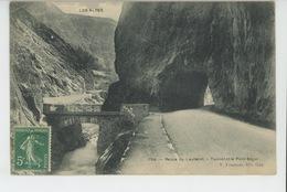 LES ALPES- Route Du Lautaret - Tunnel Et Le Pont Ségur - Autres Communes