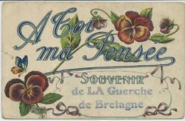 La Guerche-de-Bretagne- Carte Fantaisie-''A Toi Ma Pensée''- Souvenir De La Guerche-de-Bretagne (CPA) - La Guerche-de-Bretagne