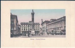 POSTAL ROMA - PIAZZA COLONNA - FOTOTIPIA ALTEROCCA - Lugares Y Plazas