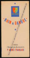 Plaquette (années 1940) RHIN ET DANUBE, Amicale Des Anciens De La 1re Armée Française, Ordre Du Jour N° 10, De Lattre... - Documents