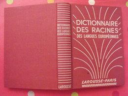 Dictionnaire Des Racines Des Langues Européennes. R Grandsaignes D'Hauterive. Larousse 1949 - Dictionnaires