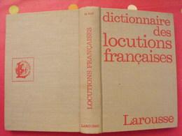Dictionnaire Des Locutions Françaises. Maurice Rat. Larousse 1972 - Dictionnaires