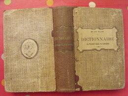 Dictionnaire Alphabétique Et Logique. Elie Blanc. Emmanuel Vitte 1911 - Dictionnaires