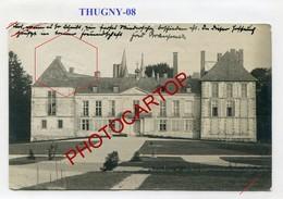 THUGNY-Chateau-CARTE PHOTO Allemande-GUERRE 14-18-1WK-France-08-Feldpost- - France